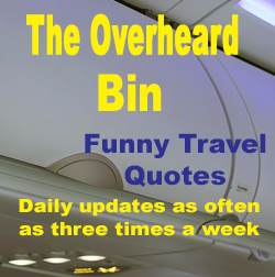 The Overheard Bin Funny Travel Quotes
